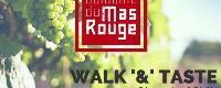 Mas Rouge : Walk&Taste, balade et dégustation