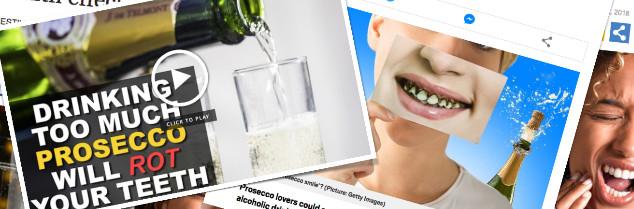 Petit aperçu des articles, et illustrations, reliant la consommation de prosecco à une dégradation dentaire.