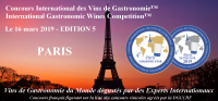 PARIS 2019 - CONCOURS INTERNATIONAL DES VINS DE GASTRONOMIE - INTERNATIONAL GASTRONOMIC WINES COMPETITION - EDITION 5