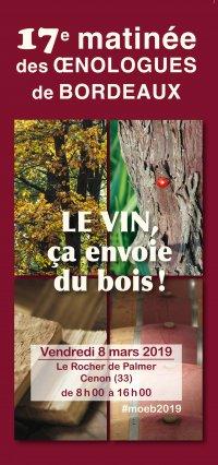LE VIN, ça envoie du bois - 17e matinée des œnologues de Bordeaux