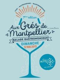 """Balade Gastronomique """" Aux Grés de Montpellier """" - 7ème édition"""