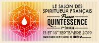 """Le Salon des Spiritueux  """" France QUINTESSENCE """" revient pour une 5ème édition !"""