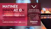 Matinée Innovation - Les business models du Vin : existe-t-il un modèle gagnant ?
