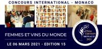 MONACO 2021 - Femmes et Vins du Monde - Women and Wines of the World - EDITION 15 - WAHOU!!!!