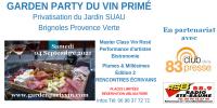 BRIGNOLES - GARDEN PARTY DU VIN PRIMÉ -  PLUMES & MILLÉSIMES - EDITION 3