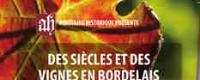"""Colloque """"Des Siècles et Des Vignes en Bordelais"""""""