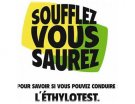 Ethylotest : la campagne officielle